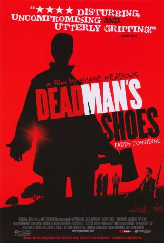 Dead Man's Shoes Movie Poster (27 x 40 Inches - 69cm x 102cm) (2004) -(Paddy Considine)(Gary Stretch)(Toby Kebbell)(Jo Hartley)(Seamus O'Neill)(Stuart Wolfenden)