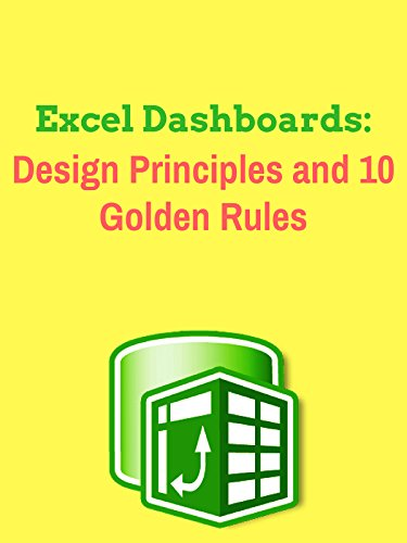 (Excel Dashboards: Design Principles and 10 Golden Rules)