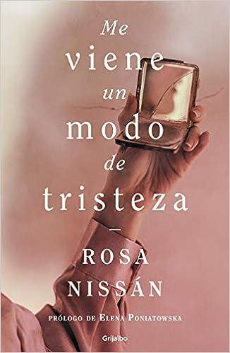 Me Viene Un Modo de Tristeza de Rosa Nissan
