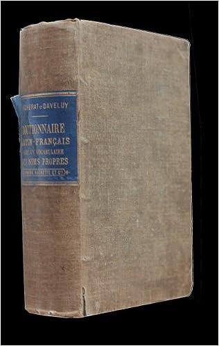 🔴 gratuit pour télécharger le livre dictionnaire latin-français.