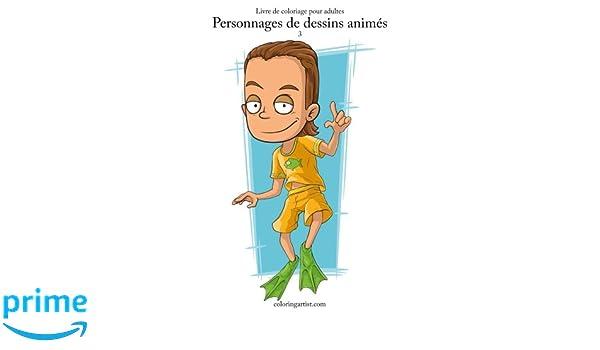 Livre De Coloriage Pour Adultes Personnages De Dessins