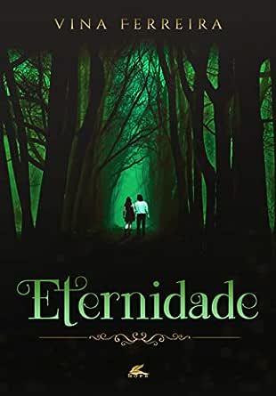 ETERNIDADE (NOVO MUNDO Livro 1) - eBooks na Amazon.com.br