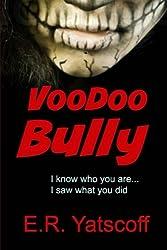 Voodoo Bully