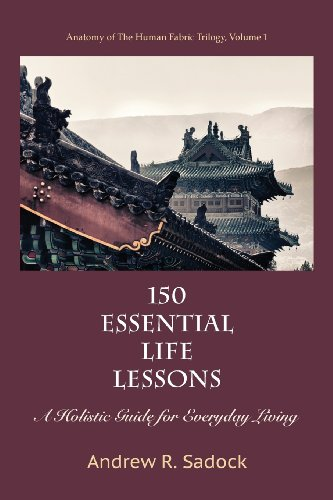 150 Essential Life Lessons: A Holistic Guide for Everyday Living - Malaysia Online Bookstore
