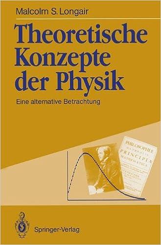 Book Theoretische Konzepte der Physik: Eine alternative Betrachtung
