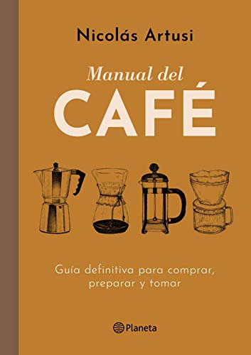 Manual del Café (Edición mexicana) (Spanish Edition ...