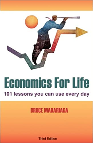 Economics for life 101 lessons you can use every day economics for life 101 lessons you can use every day 3rd edition fandeluxe
