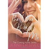 The Other Half of Me (The Coming Home Series) (Volume 1)
