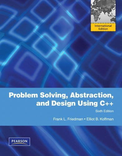 Problem Solving, Abstraction, and Design Using C++: International Version by Frank L. Friedman (2010-03-18)