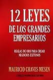 12 Leyes de los Grandes Empresarios;Timeless Wisdom Collection
