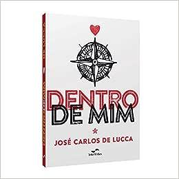 Dentro de Mim - 9788560960231 - Livros na Amazon Brasil