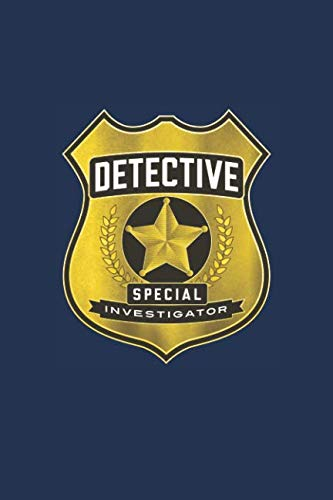 Detective Special Investigator Notebook; Fun Play Journal For Boys & Girls: A blank lined notebook for kids play, games and fun -