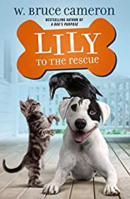 Lily to the Rescue (Lily to the Rescue! (1))