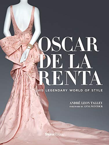 Pdf Photography Oscar de la Renta: His Legendary World of Style
