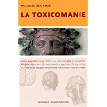 TOXICOMANIE (LA)