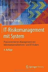 IT-Risikomanagement mit System: Praxisorientiertes Management von Informationssicherheits- und IT-Risiken (Edition <kes>)