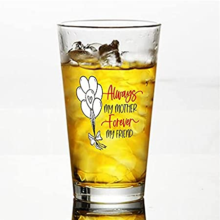 Vaso de cristal Always My Mother Forever My Friend para agua, zumo, cerveza, licor, whisky en boda, fiesta, día de la madre, día del padre, cumpleaños.