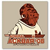Vote Admiral Ackbar 08 Poster Print