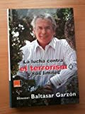 img - for La lucha contra el terrorismo y sus l mites book / textbook / text book