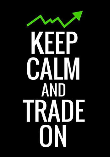 """41xKIHE53WL - Keep Calm and Trade On: Trading Log Book 