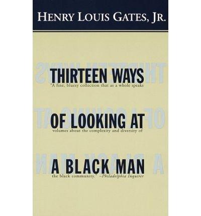 Thirteen Ways of Looking at a Black Man (Vintage) (Paperback) - Common (13 Ways Of Looking At The Novel)