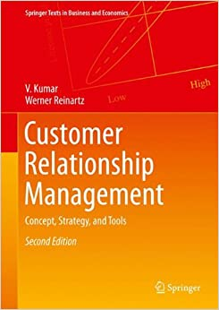 Customer Relationship Management: Concept, Strategy, and Tools