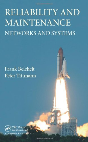 Reliability and Maintenance: Networks and Systems