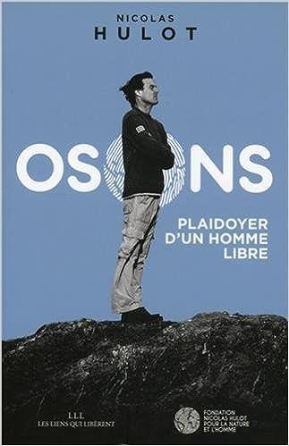Nicolas Hulot - Osons
