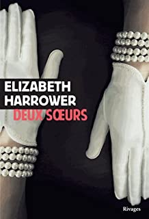 Deux soeurs, Harrower, Elizabeth