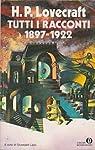 Tutti I Racconti 1897 - 1922 par Lovecraft