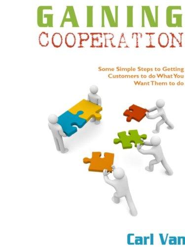 Gaining Cooperaton