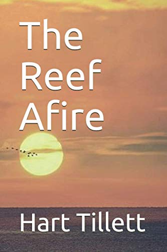 The Reef Afire (The Other Fort George)