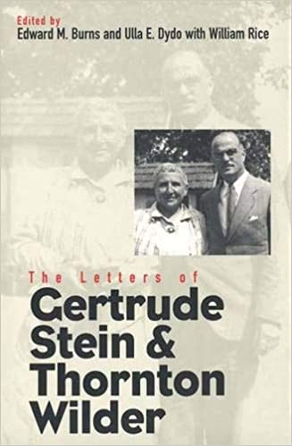 The Letters Of Gertrude Stein And Thornton Wilder Henry Mcbride