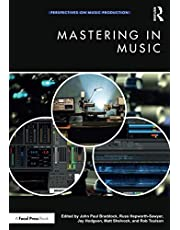 Mastering in Music (Perspectives on Music Production)