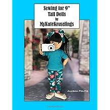 "Sewing for 9"" Tall dolls: MyKuteKruselings"