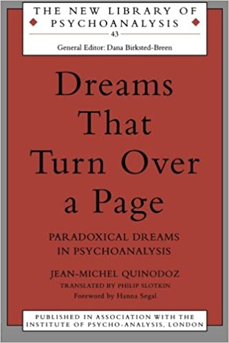 Dreams That Turn Over A Page Paradoxical In Psychoanalysis The New Library Of Jean Michel Quinodoz Hanna Segal 9781583912652