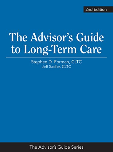 41xKbdf2XZL - The Advisor's Guide to Long-Term Care, 2nd Edition