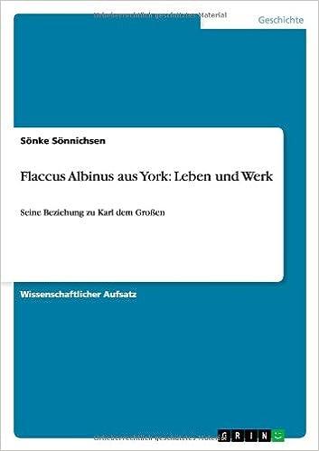 Book Flaccus Albinus Aus York: Leben Und Werk