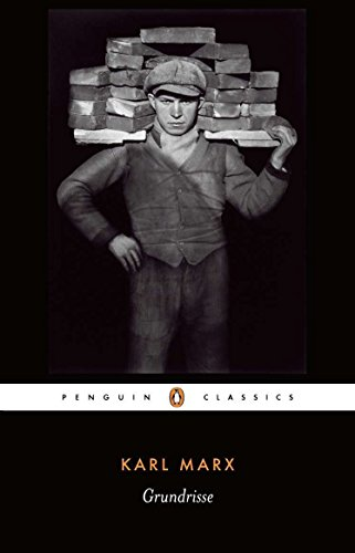 Grundrisse: Foundations of the Critique of Political Economy (Penguin Classics)