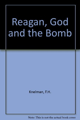 Ingalls Engineering Control Arm - Reagan, God and the Bomb: From Myth to Policy in the Nuclear Arms Race