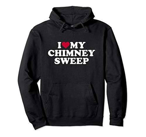 (I love my chimney sweep Pullover Hoodie)