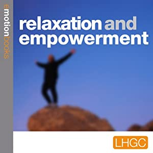 Relaxation and Empowerment Audiobook