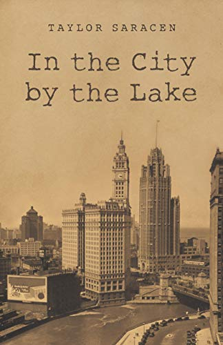 Book: In the City by the Lake by Taylor Saracen
