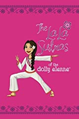 The LaLa Sutras of The Dolly Alanna by Alanna Zabel (2016-02-13) Paperback