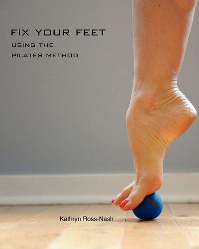 Fix Your Feet- Using the Pilates Method