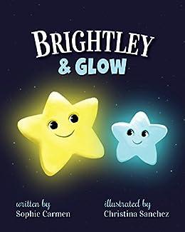 Brightley & Glow by [Carmen, Sophie]