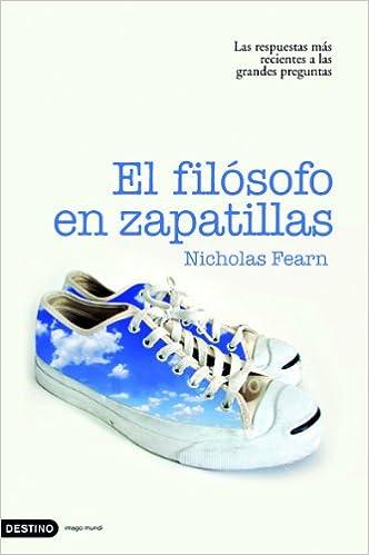 El filósofo en zapatillas: Nicholas Fearn: 9788423340194: Amazon.com: Books