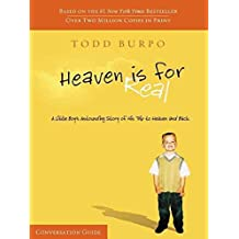 [(Heaven is for Real Conversation Guide)] [By (author) Todd Burpo] published on (November, 2011)