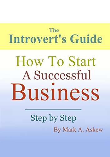Amazon The Introverts Guide How To Start A Successful