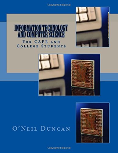 Read Online Information Technology and Computer Science for CAPE and College Students PDF